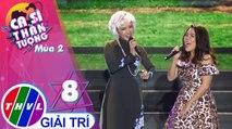 THVL | Ca sĩ thần tượng 2019 - Tập 8[1]: Ngỡ đâu tình đã quên mình, Tuổi mười ba -  Nhã Thanh, Lê Trang
