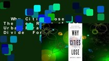 Why Cities Lose: The Deep Roots of the Urban-Rural Political Divide  For Kindle