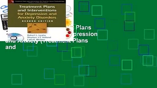 [GIFT IDEAS] Treatment Plans and Interventions for Depression and Anxiety (Treatment Plans and