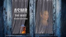 #ASMR The Wait • Relaxing Rain Sound