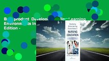 Best product  Developing Online Learning Environments in Nursing Education, Third Edition -
