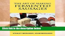 Full version  The Art of Making Fermented Sausages Complete