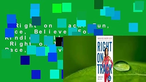 Right on Track: Run, Race, Believe  For Kindle  Full E-book  Right on Track: Run, Race, Believe