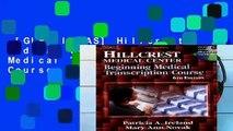 [GIFT IDEAS] Hillcrest Medical Center: Beginning Medical Transcription Course