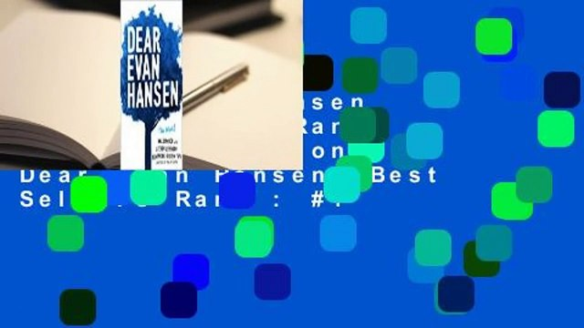 Dear Evan Hansen  Best Sellers Rank : #2 Full version  Dear Evan Hansen  Best Sellers Rank : #1
