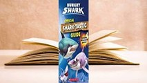 About For Books  Official Shark-Tastic Guide (Hungry Shark)  Best Sellers Rank : #2