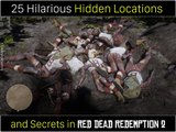 25 Hilarious Hidden Locations and Secrets Red Dead Redemption 2