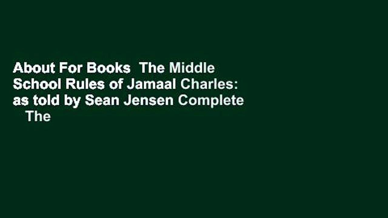 About For Books  The Middle School Rules of Jamaal Charles: as told by Sean Jensen Complete    The