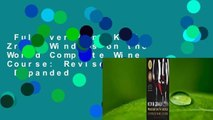 Full version  Kevin Zraly Windows on the World Complete Wine Course: Revised, Updated  Expanded