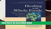 Healing With Whole Foods: Asian Traditions and Modern Nutrition  Review