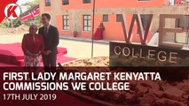First Lady Margaret Kenyatta Commissions We College in Narok County