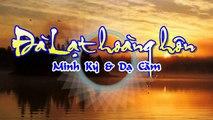 [Karaoke] ĐÀ LẠT HOÀNG HÔN - Minh Kỳ & Dạ Cầm (Giọng Nam)