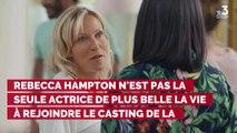 Plus belle la vie : Rebecca Hampton rejoint le casting d'une a...