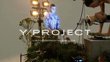 Y/PROJECT FW19 ACCESSORIES CAMPAIGN