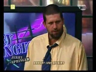 Jerry Springer Show - Romanse z zakalcem