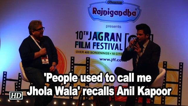 'People used to call me Jhola Wala' recalls Anil Kapoor