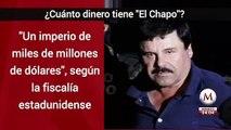 ¿Cuánto dinero tiene 'El Chapo'?