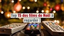 Les 15 films à voir à NOEL