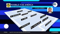 FS Radio: El probable equipo titular de América