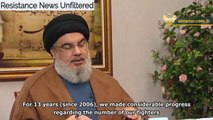 Nasrallah: Hezbollah Stronger Than Ever, Israel Cannot Win Wars Anymore