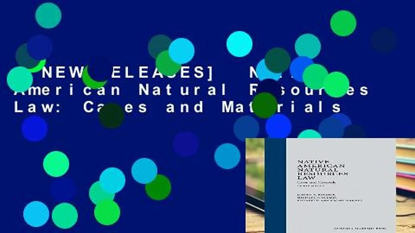 [NEW RELEASES]  Native American Natural Resources Law: Cases and Materials