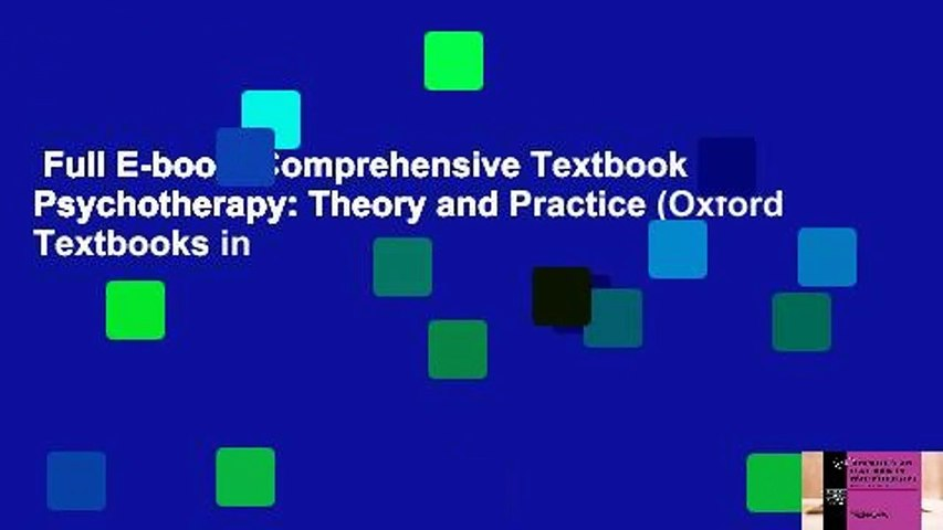Full E-book  Comprehensive Textbook of Psychotherapy: Theory and Practice (Oxford Textbooks in