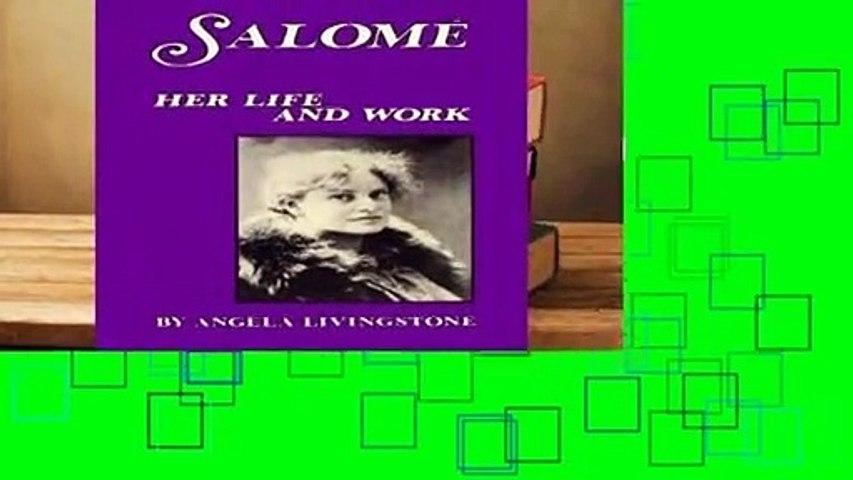 About For Books  Salome: Her Life and Work Complete