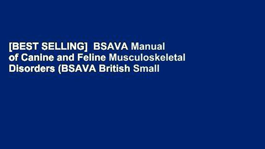 [BEST SELLING]  BSAVA Manual of Canine and Feline Musculoskeletal Disorders (BSAVA British Small