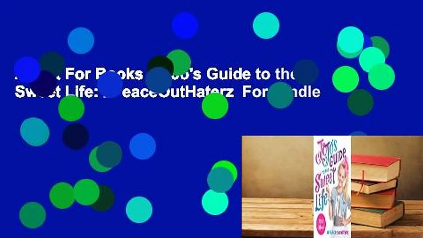About For Books  JoJo's Guide to the Sweet Life: #PeaceOutHaterz  For Kindle