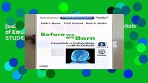 [BEST SELLING]  Before We Are Born: Essentials of Embryology and Birth Defects With STUDENT