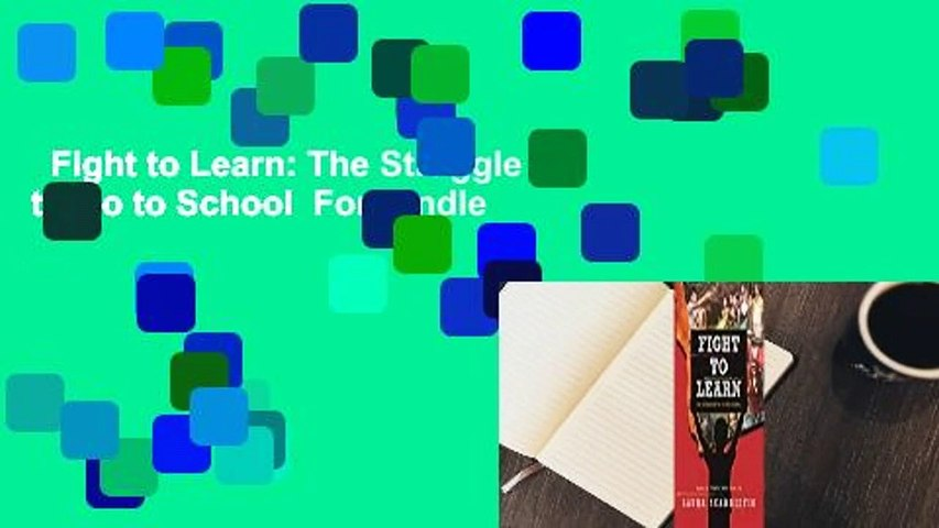 Fight to Learn: The Struggle to Go to School  For Kindle