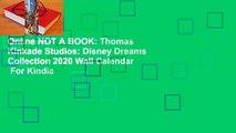 Online NOT A BOOK: Thomas Kinkade Studios: Disney Dreams Collection 2020 Wall Calendar  For Kindle