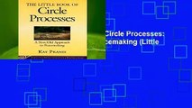 [GIFT IDEAS] Little Book of Circle Processes: A New/Old Approach To Peacemaking (Little Books of