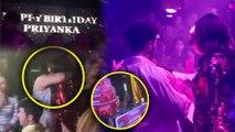 Priyanka Chopra And Nick Jonas Drink & Dance   BIGGEST Birthday Celebration