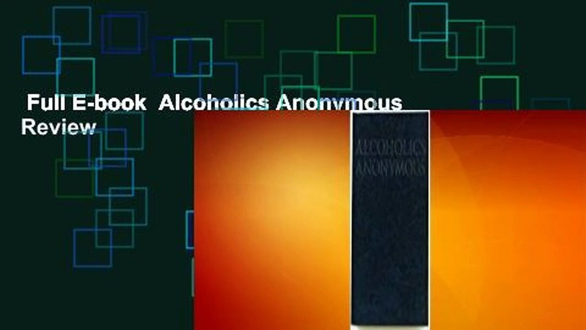 Full E-book  Alcoholics Anonymous  Review