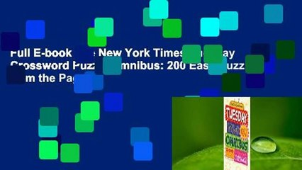Full E-book The New York Times Tuesday Crossword Puzzle Omnibus: 200 Easy Puzzles from the Pages
