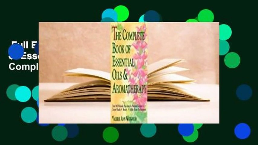 Full E-book  The Complete Book of Essential Oils and Aromatherapy Complete