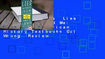 About For Books  Lies My Teacher Told Me: Everything American History Textbooks Get Wrong  Review