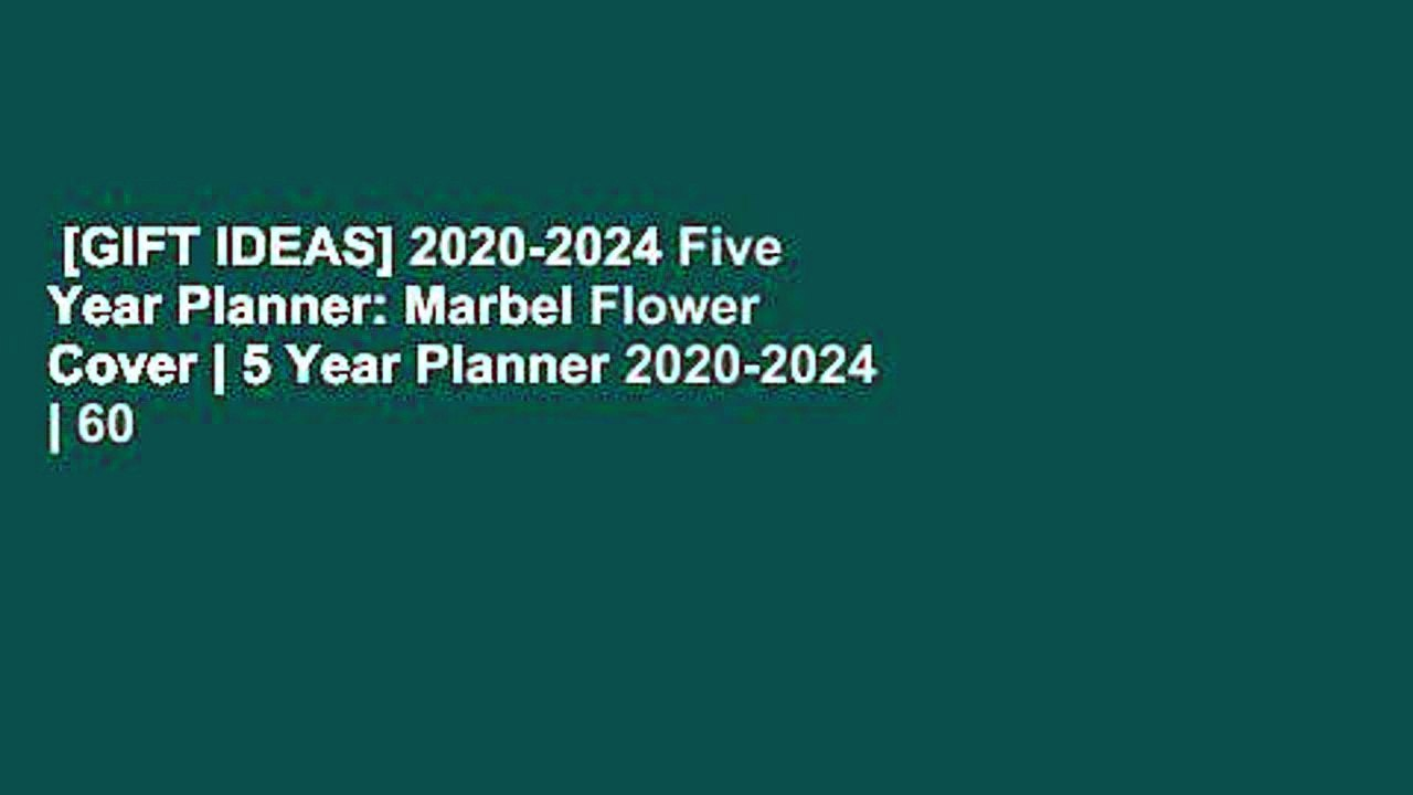 Planner Cover Ideas 2020 GIFT IDEAS] 2020 2024 Five Year Planner: Marbel Flower Cover | 5