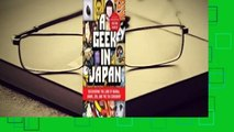 Online A Geek in Japan: Discovering the Land of Manga, Anime, Zen, and the Tea Ceremony  For Trial