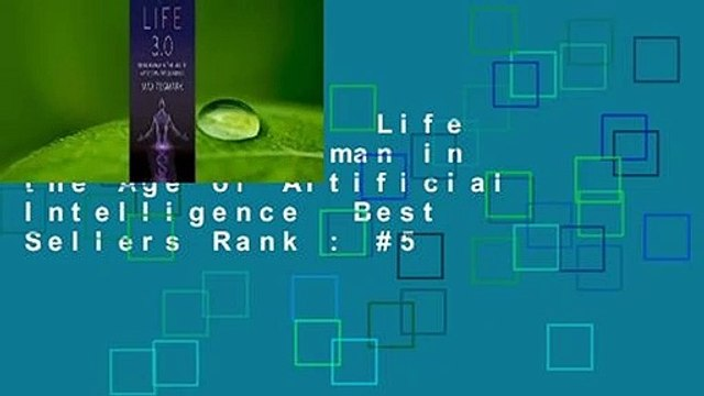 Full version  Life 3.0: Being Human in the Age of Artificial Intelligence  Best Sellers Rank : #5