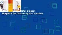 Full version  ggplot2: Elegant Graphics for Data Analysis Complete
