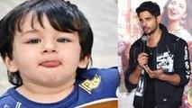 Taimur Ali Khan को  Kidnap करना चाहते हैं Sidharth Malhotra ?   FilmiBeat
