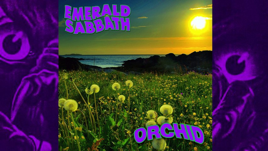 Emerald Sabbath - Orchid