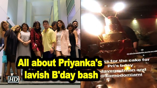 All about Priyanka Chopra Jonas's lavish B'day bash