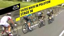 Yates de retour dans le peloton / Yates back in the peloton - Étape 14 / Stage 14 - Tour de France 2019
