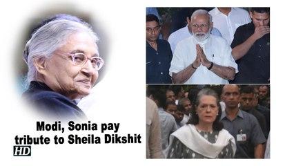 PM Modi, Sonia pay tribute to Sheila Dikshit