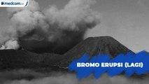 Bromo Erupsi Lagi, Masyarakat Dilarang Mendekat