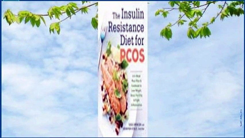 Online The Insulin Resistance Diet for Pcos: A 4-Week Meal Plan and Cookbook to Lose Weight, Boost