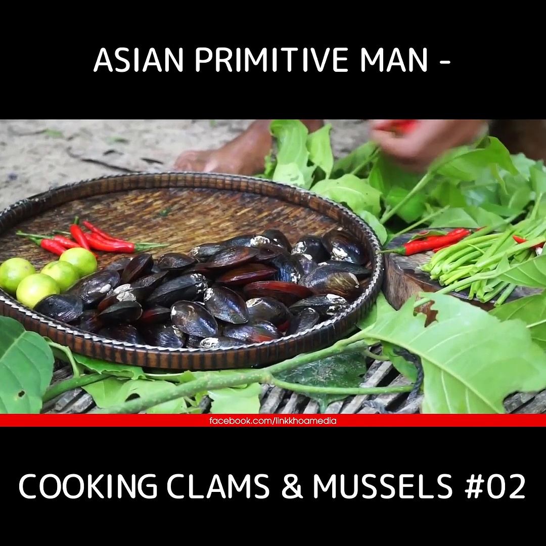 Asian Primitive Man – Cooking Clams & Mussels #02